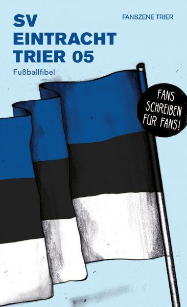 Fußballfibel Eintracht Trier